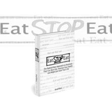 An Eat Stop Eat Review To Show You What Brad Pilon's Fasting Diet Is All About
