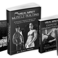 Visual Impact Muscle Building - By Rusty Moore